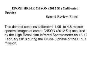EPOXI HRI-IR C/ISON (2012 S1) Calibrated Spectra Second Review  (Sitko)