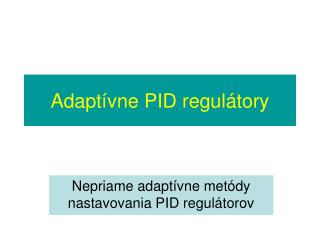 Adaptívne PID regulátory