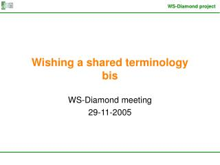 Wishing a shared terminology bis