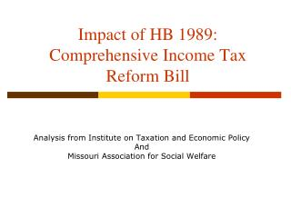 Impact of HB 1989:  Comprehensive Income Tax Reform Bill