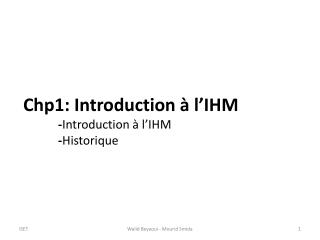 Chp1: Introduction à l'IHM - Introduction à l'IHM - Historique
