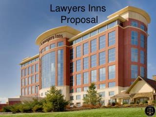 Lawyers Inns  Proposal