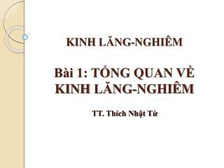 KINH  LĂNG-NGHIÊM Bài 1: TỔNG QUAN VỀ KINH  LĂNG-NGHIÊM