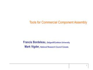 Tools for Commercial Component Assembly