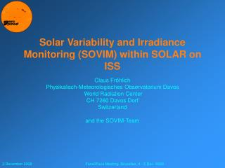 Solar Variability and Irradiance Monitoring (SOVIM) within SOLAR on ISS