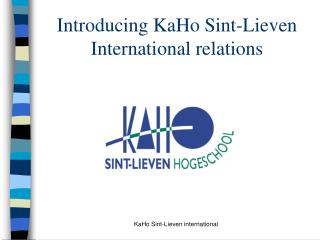 Introducing KaHo Sint-Lieven International relations