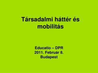 Társadalmi háttér és mobilitás