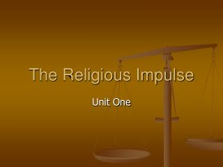 The Religious Impulse