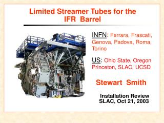 Limited Streamer Tubes for the  IFR  Barrel