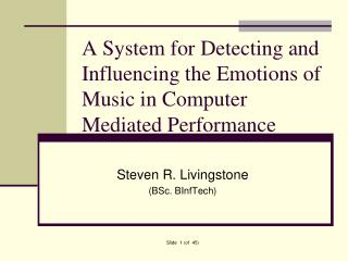 A System for Detecting and Influencing the Emotions of Music in Computer Mediated Performance