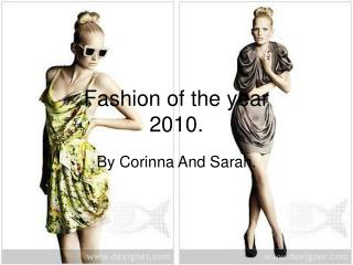 Fashion of the year  2010.