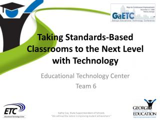 Taking Standards-Based Classrooms to the Next Level with Technology
