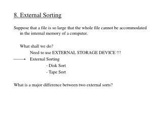 8.  External Sorting