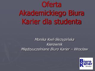 Oferta Akademickiego Biura Karier dla studenta