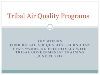 Tribal Air Quality Programs