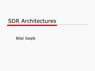 SDR Architectures