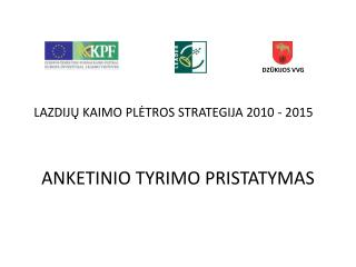 LAZDIJ Ų KAIMO PLĖTROS STRATEGIJA 2010 - 2015