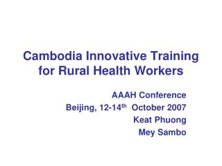 Cambodia Innovative Training for Rural Health Workers
