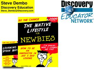Steve Dembo Discovery Education Steve_Dembo@Discovery