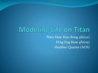 Modeling  Life on Titan