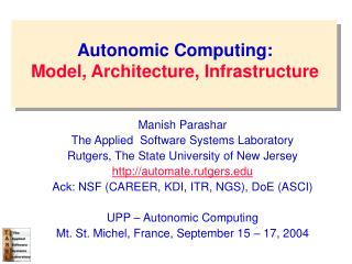 Autonomic Computing: Model, Architecture, Infrastructure