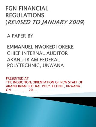 FGN FINANCIAL REGULATIONS  ( REVISED TO JANUARY 2009 )