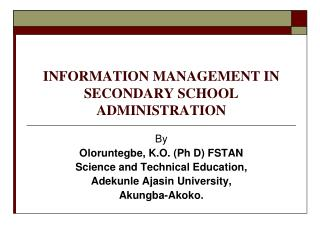 INFORMATION MANAGEMENT IN SECONDARY SCHOOL ADMINISTRATION