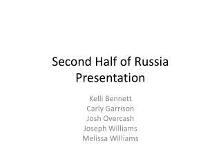 Second Half of Russia Presentation