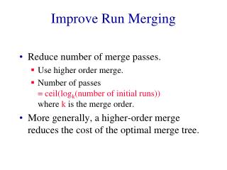 Improve Run Merging