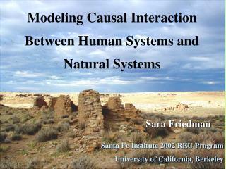 Sara Friedman Santa Fe Institute 2002 REU Program University of California, Berkeley