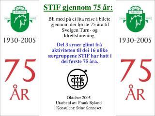 STIF gjennom 75 år: