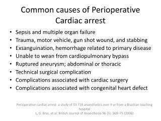 Common causes of  P erioperative  Cardiac arrest