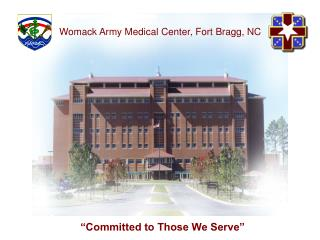 Womack Army Medical Center, Fort Bragg, NC