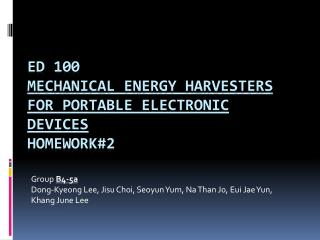 ED 100  Mechanical energy harvesters for portable electronic  devices Homework#2