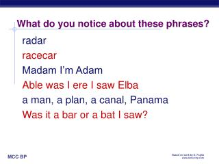 What do you notice about these phrases?