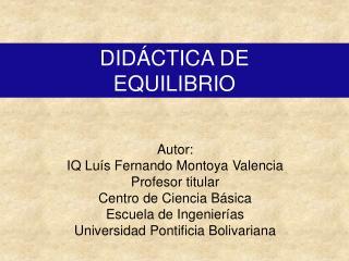 DIDÁCTICA DE  EQUILIBRIO