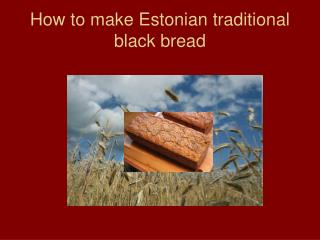 How to make Estonian traditional black bread