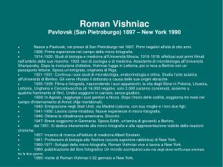 Roman Vishniac Pavlovsk (San Pietroburgo) 1897 – New York 1990