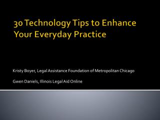 30 Technology Tips to Enhance Your Everyday Practice