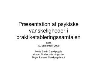 Præsentation af psykiske vanskeligheder i praktiketableringssamtalen
