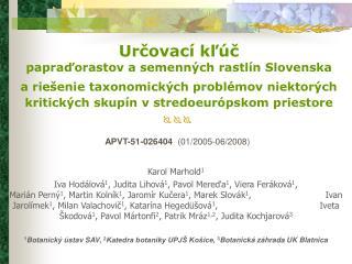 Určovací kľúč  papraďorastov a semenných rastlín Slovenska