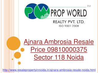 Ajnara Ambrosia Resale Price 09810000375 Noida Sector 118 No