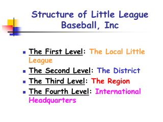 Structure of Little League Baseball, Inc