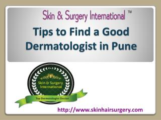 Tips to Find a Good Dermatologist in Pune