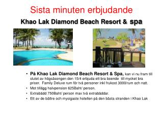 Sista minuten erbjudande Khao Lak Diamond Beach Resort & spa
