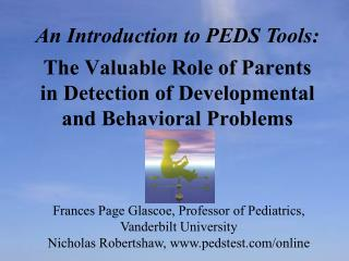 The Valuable Role of Parents in Detection of Developmental and Behavioral Problems