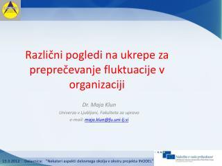 Različni pogledi na ukrepe za preprečevanje fluktuacije v organizaciji