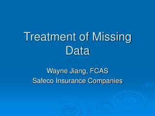 Treatment of Missing Data