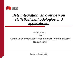 Data integration: an overview on statistical methodologies and applications.
