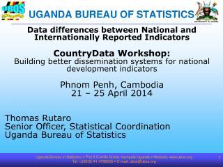 UGANDA BUREAU OF STATISTICS
